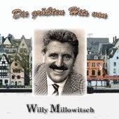 Die größten Hits von Willy Millowitsch von Willy Millowitsch