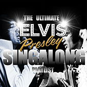 The Ultimate Elvis Presley Singalong Playlist by Elvis Presley