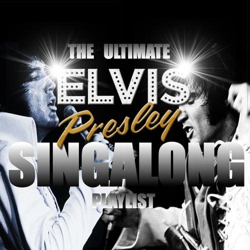 The Ultimate Elvis Presley Singalong Playlist de Elvis Presley