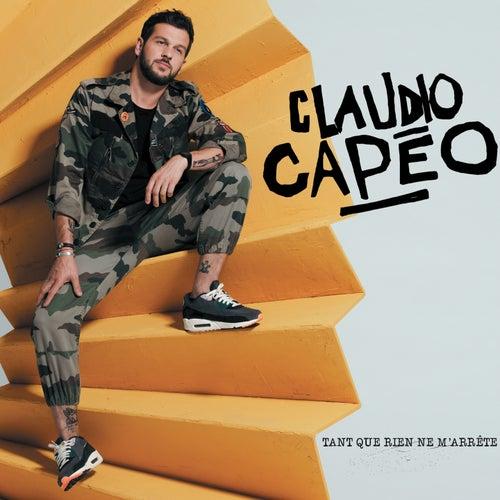 Tant que rien ne m'arrête by Claudio Capéo