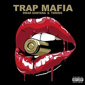 Trap mafia by Omar Santana