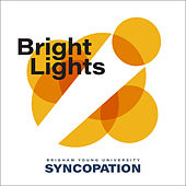 Bright Lights by BYU Syncopation