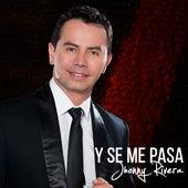 Y Se Me Pasa de Jhonny Rivera