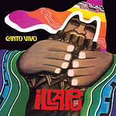 Canto Vivo (Remastered) de Illapu