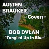 Tangled Up In Blue by Austen Brauker