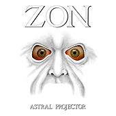 Astral Projector by Zon