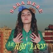 La hija del loco by Sara Hebe