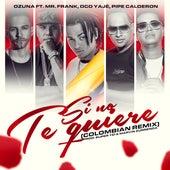 Si No Te Quiere (Colombia Remix) de Mr Frank