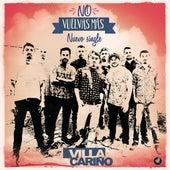 No vuelvas más (Single) de Villa Cariño