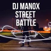 Street Battle de DJ Manox