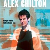 Songs from Robin Hood Lane von Alex Chilton