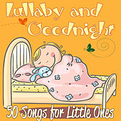 Lullaby and Goodnight: 50 Songs for Little Ones by Various Artists
