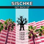 Get Back EP von Sischke