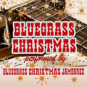 Bluegrass Christmas de Bluegrass Christmas Jamboree