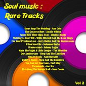 Soul Music: Rare Tracks, Vol. 2 by Various Artists