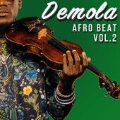 Afrobeats, Vol. 2 by Demola