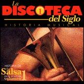 Historia de La Salsa en el Siglo XX (Vol. 1) de Various Artists