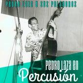Pedro Laza En Percusion de Pedro Laza Y Sus Pelayeros