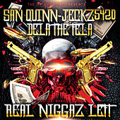 Real Niggaz Left by San Quinn