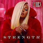 Strength by Lyrica Anderson