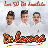 De Locura by Los 50 De Joselito