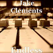 Endless by Jake Clements