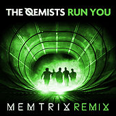 Run You (Memtrix Remix) by The Qemists