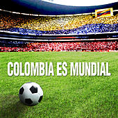 Colombia Es Mundial de Various Artists