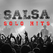 Salsa Solo Hits by Various Artists