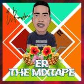 E-R the Mixtape by El Rowden