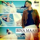 Bina Maahi by Mayank Maurya (Maadhyam)