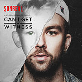 Can I Get a Witness by Sonreal