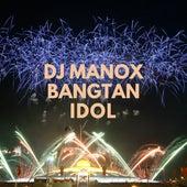 Bangtan Idol de DJ Manox