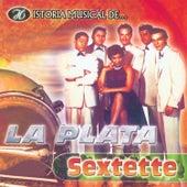 Historia Musical de la Plata Sextette de La Plata Sextette