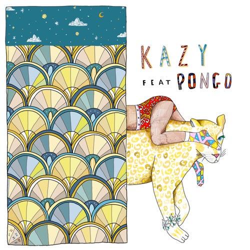 Work (feat. Pongo) - Single de Kazy Lambist