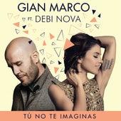 Tú No Te Imaginas (Versión Salsa) by Gian Marco