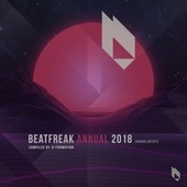 Beatfreak Annual 2018 Compiled by D-Formation von Various Artists