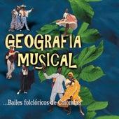 Geografía Musical: Bailes Folclóricos de Colombia de Various Artists