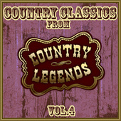 Country Classics from Country Legends, Vol. 4 de Various Artists