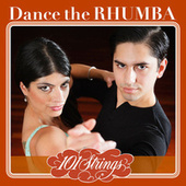 Dance the Rhumba - 101 Strings Orchestra by Various Artists