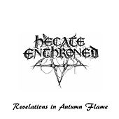 Revelations in Autumn Flame de Hecate Enthroned