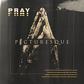 Pray by Picturesque