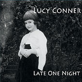 Late One Night by Lucy Conner