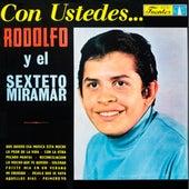 Con Ustedes Rodolfo y el Miramar de El Sexteto Miramar