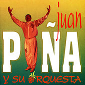 Juan Piña y Su Orquesta de Various Artists