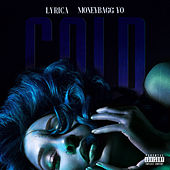 Cold (feat. Moneybagg Yo) by Lyrica Anderson