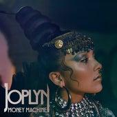 Money Machine by Joplyn