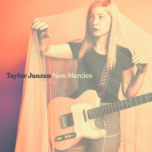 New Mercies by Taylor Janzen