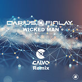 Wicked Man (Calvo Remix) von Darius & Finlay