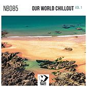 Our World Chillout Vol.1 by Various Artists